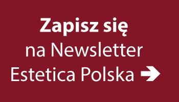 zapisz się na newsletter Estetica Polska