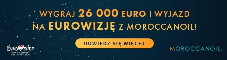 Moroccanoil - Wygraj 26 000 Euro i wyjazd na Eurowizję